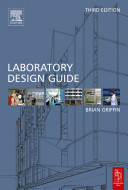 The_Laboratory_Design_Guide_-_Brian_Griffin