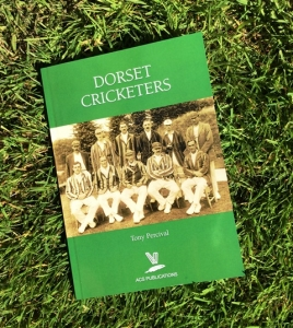 Dorset Cricketers by Tony Percival (ACS Publications, 2017)